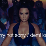 DEMI LOVATO: Sorry Not Sorry Video